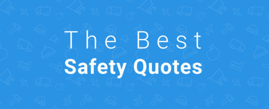Top 20 Safety Quotes To Improve Your Safety Culture ...